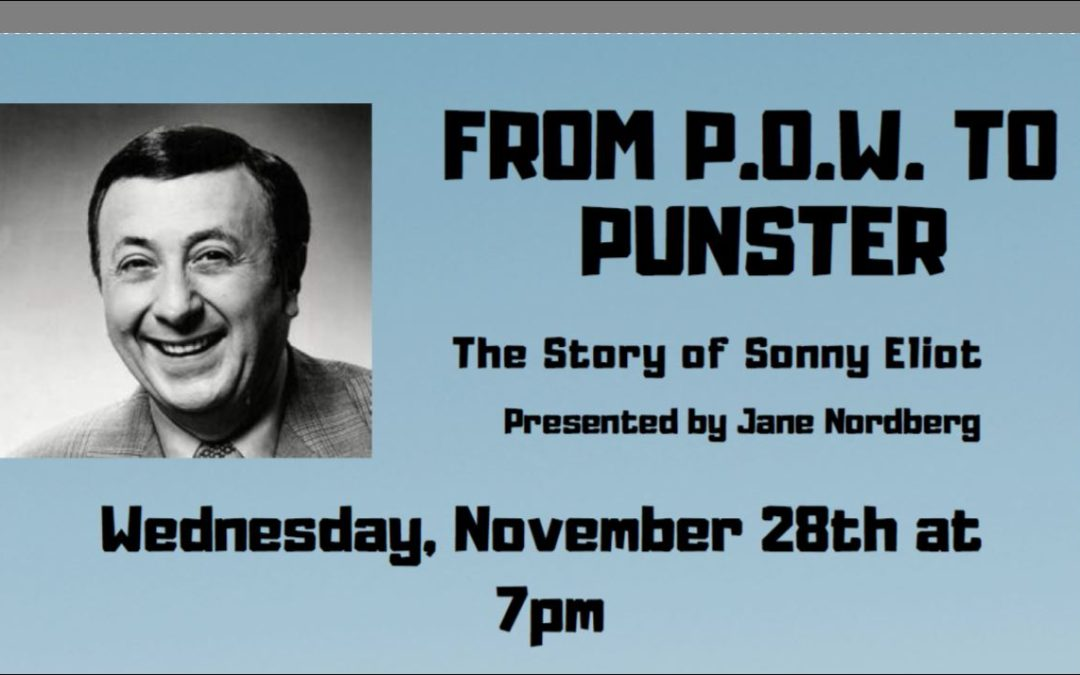 P.O.W. to Punster: The Story of Sonny Eliot